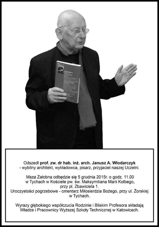Odszedł prof. zw. dr hab. inż. arch. Janusz A. Włodarczyk