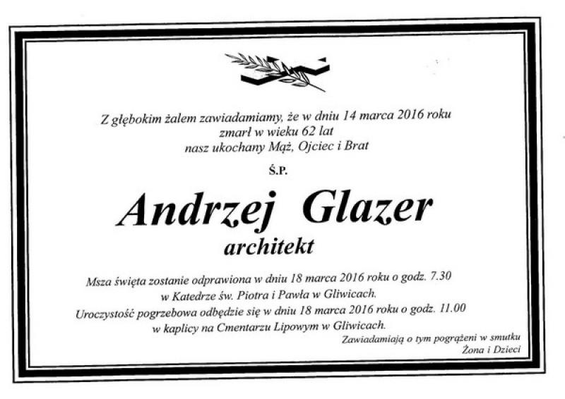 Z żalem zawiadamiamy o śmierci arch. Andrzeja Glazera