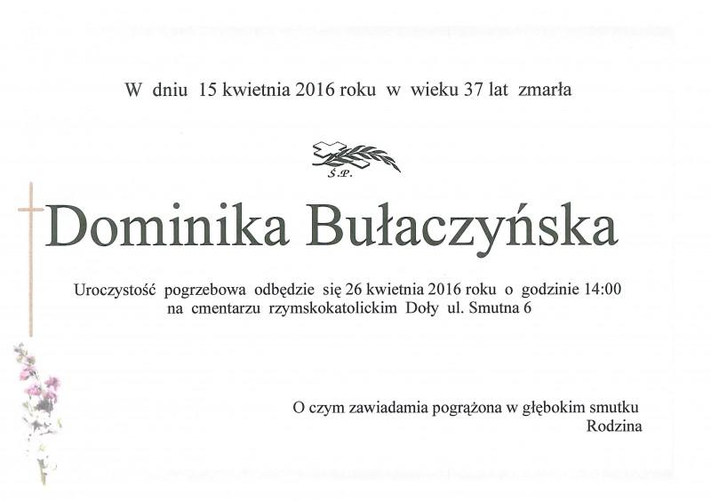 W dniu 15.04.2016 zmarła Dominika Bułaczyńska