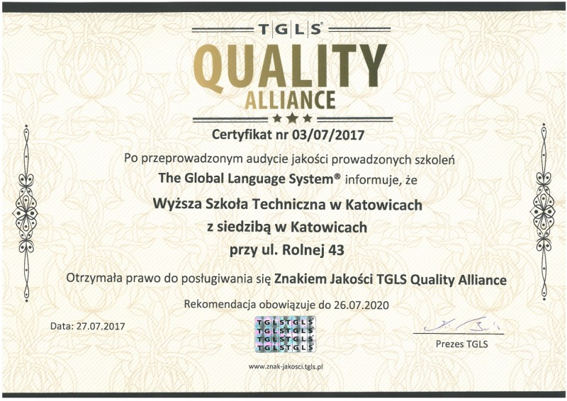 Certyfikat Jakości TGLS QUALITY ALLIANCE DLA WYŻSZEJ SZKOŁY TECHNICZNEJ W KATOWICACH