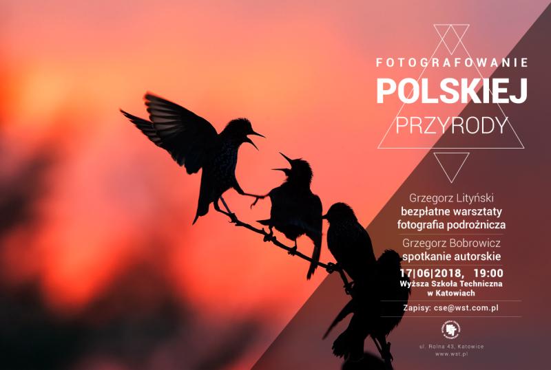 Bezpłatne warsztaty z fotografii podróżniczej i spotkanie autorskie w Wyższej Szkole Technicznej w Katowicach.