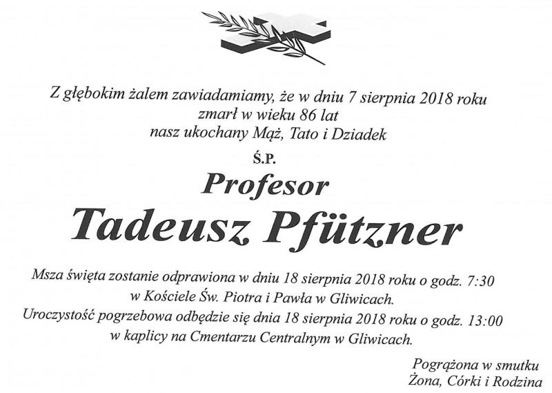 Z wielkim żalem zawiadamiamy o śmierci Profesora Tadeusza Pfütznera