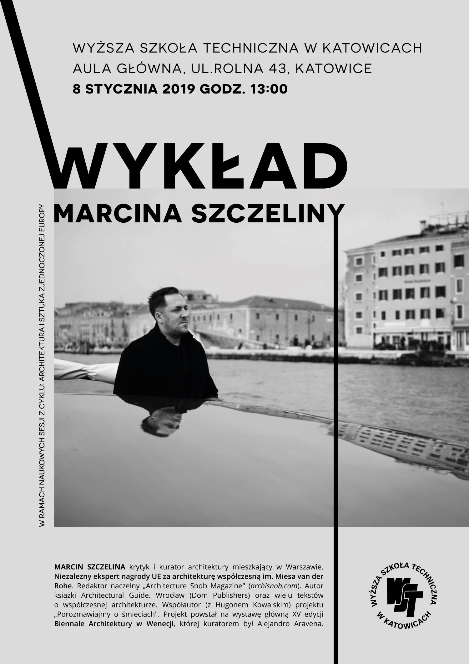 Architektura i sztuka zjednoczonej Europy - wykład gościnny Marcina Szczeliny