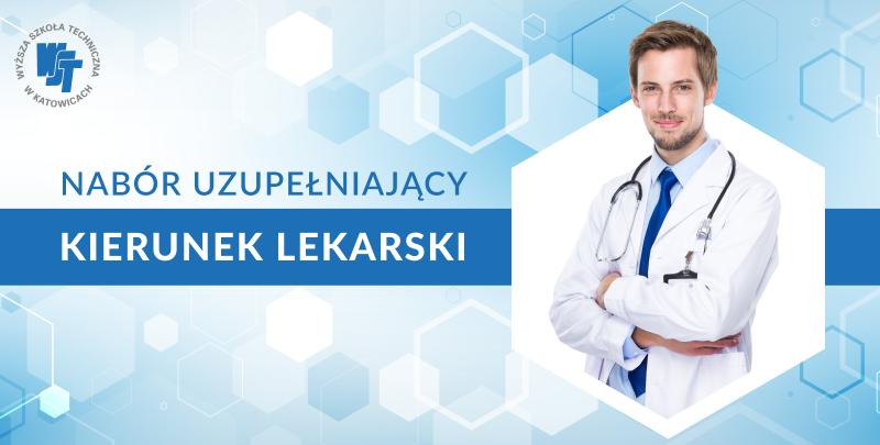 Kierunek Lekarski - Nabór uzupełniający